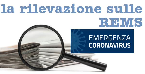 COVID-19 E REMS: IL MONITORAGGIO CON IL QUESTIONARIO OSSERVATORIO STOPOPG E COORDINAMENTO REMS